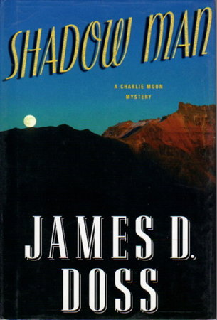 SHADOW MAN. by Doss, James A.