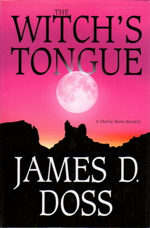 WITCH'S TONGUE. by Doss, James A.