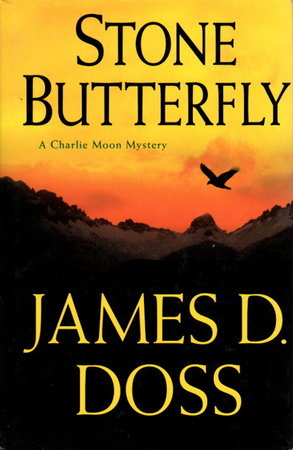 STONE BUTTERFLY. by Doss, James A.