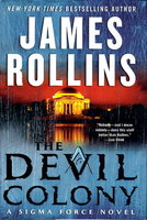 THE DEVIL COLONY. by Rollins, James.