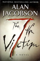 THE 7TH VICTIM. by Jacobson, Alan.