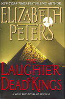 THE LAUGHTER OF DEAD KINGS. by Peters, Elizabeth [Barbara Mertz].