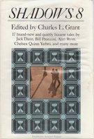 SHADOWS 8. by [Anthology, signed] Grant, Charles L., editor. (Nina Kiriki Hoffman, signed; Pronzini, Bill; Tem, Steve Rasnic and others, contributors.)