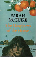 THE DAUGHTERS OF THE HOUSE. by McGuire, Sarah.