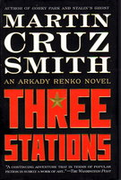 THREE STATIONS. by Smith, Martin Cruz