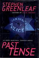 PAST TENSE. by Greenleaf, Stephen