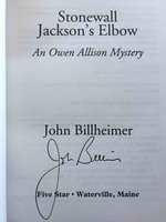 STONEWALL JACKSON'S ELBOW. by Billheimer, John.