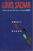 SMALL STEPS. by Sachar, Louis.