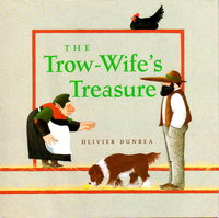 THE TROW-WIFE'S TREASURE. by Dunrea, Olivier