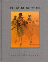 ROBOTA. by Card, Orson Scott and Doug Chiang.