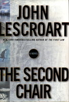 THE SECOND CHAIR. by Lescroart, John.