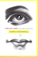 VERTIGO PARK and Other Tall Tales. by O'Donnell, Mark.