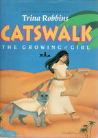 CATSWALK: The Growing of Girl. by Robbins, Trina.