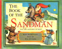 THE BOOK OF THE SANDMAN AND THE ALPHABET OF SLEEP by Poortvliet, Rien, illustrator; text by Wil Huygen