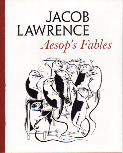 AESOP'S FABLES. by Lawrence, Jacob, illustrator (1917 -2000)