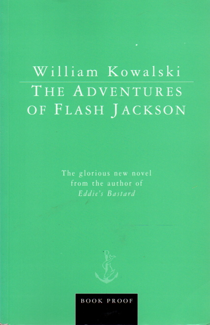 KOWALSKI, WILLIAM. - THE ADVENTURES OF FLASH JACKSON.