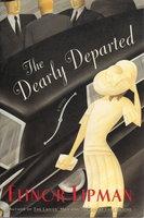 DEARLY DEPARTED. by Lipman, Elinor.