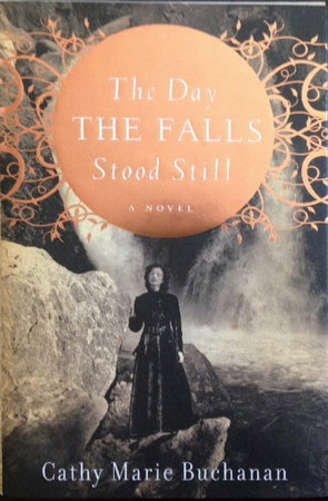 THE DAY THE FALLS STOOD STILL. by Buchanan, Cathy Marie.