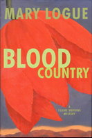 BLOOD COUNTRY. by Logue, Mary.