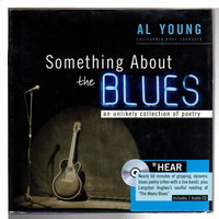 SOMETHING ABOUT THE BLUES: An Unlikely Collection of Poetry [With CD] by Young, Al.