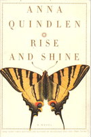 RISE AND SHINE. by Quindlen, Anna