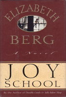 JOY SCHOOL by Berg, Elizabeth