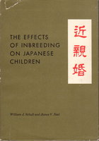 THE EFFECTS OF INBREEDING ON JAPANESE CHILDREN by Schull, William J. and James V. Neel.