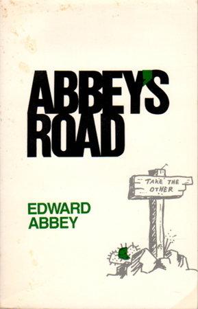 ABBEY'S ROAD. by Abbey, Edward.