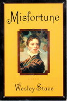MISFORTUNE. by Stace, Wesley (John Wesley Harding)