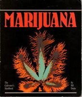MARIJUANA: The Cultivator's Handbook. by Drake, Bill