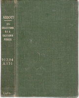 RECOLLECTIONS OF A CALIFORNIA PIONEER. by Abbott, Carlisle S.