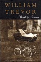 DEATH IN SUMMER. by Trevor, William.