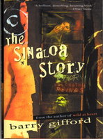 THE SINALOA STORY. by Gifford, Barry.