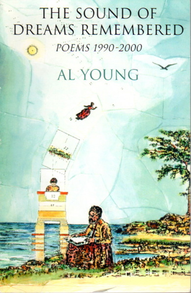 YOUNG, AL. - THE SOUND OF DREAMS REMEMBERED: POEMS 1990-2000.