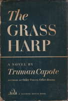 THE GRASS HARP. by Capote, Truman.