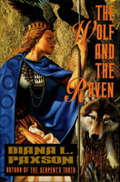 THE WOLF AND THE RAVEN. by Paxson, Diana L.
