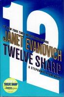TWELVE SHARP. by Evanovich, Janet