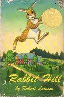 RABBIT HILL. by Lawson, Robert.