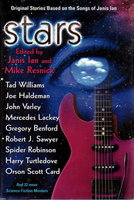 STARS: Original Stories Based on the Songs of Janis Ian. by [Anthology - signed] Ian, Janis and Mike Resnick, editors. Terry Bisson. Tad Williams, Harry Turtledove and Joe Haldeman, signed.