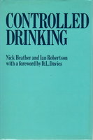 CONTROLLED DRINKING by Heather, Nick and Ian Robertson