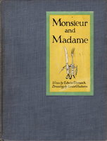 MONSIEUR AND MADAME. by Dimock, Edwin, illustrated by Louis Glackens.