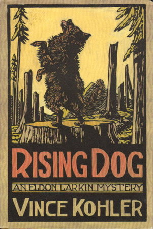 RISING DOG by Kohler, Vince