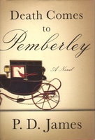DEATH COMES TO PEMBERLEY. by James, P. D.