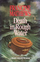 DEATH IN ROUGH WATER: A Merry Folger Mystery. by Mathews, Francine.