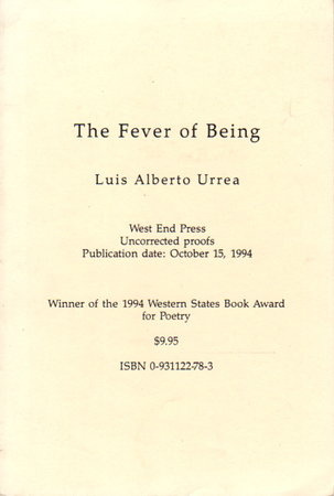 THE FEVER OF BEING. by Urrea, Luis Alberto.