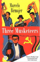 THREE MUSKETEERS. by Birmajer, Marcelo.