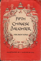 FIFTH CHINESE DAUGHTER. by Wong, Jade Snow.