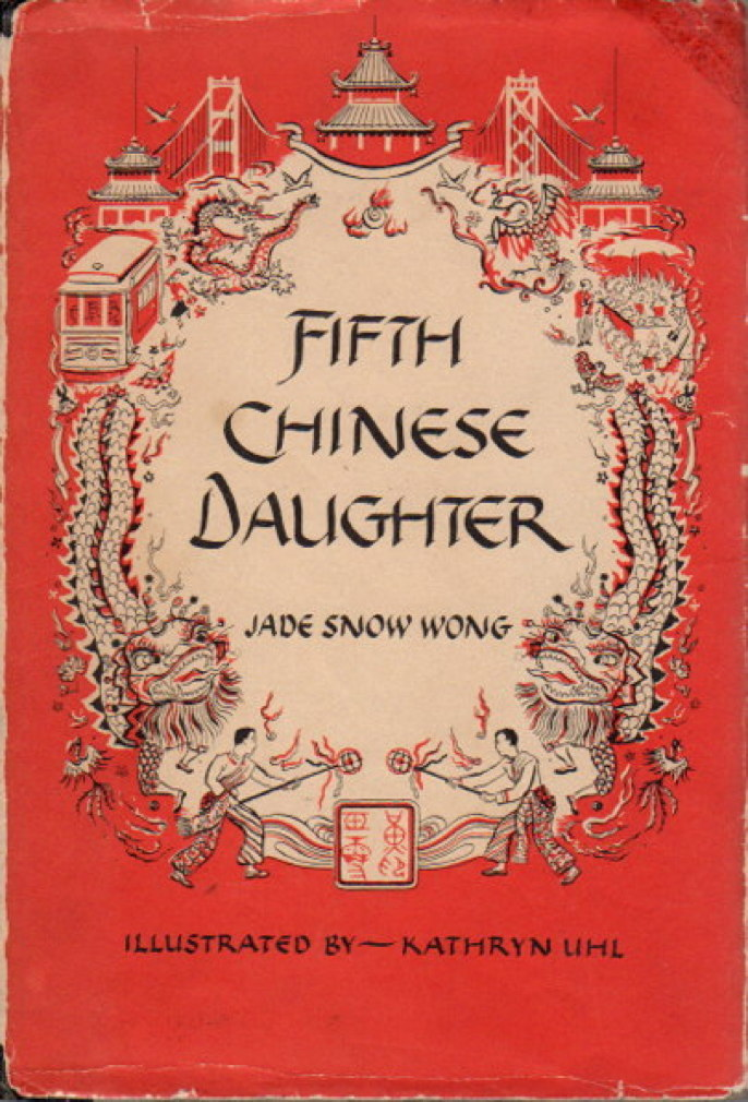 WONG, JADE SNOW. - FIFTH CHINESE DAUGHTER.