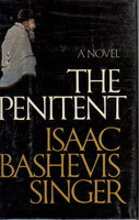 THE PENITENT. by Singer, Isaac Bashevis.