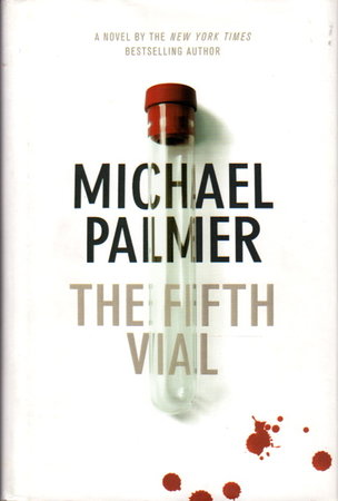 THE FIFTH VIAL. by Palmer, Michael.
